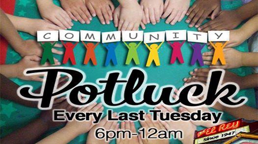 Community Potluck Dinner Every Last Tuesday at Cine El Rey