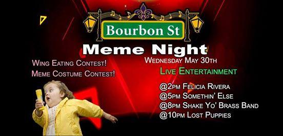 Meme Night @Bourbon