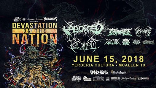 Devastation on the Nation Tour w/ Aborted, Psycroptic, & more!