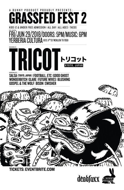 Grassfed Fest 2! w/ Tricot (Japan) - June 29th, 2018