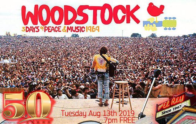 Woodstock 50th Anniversary Screening at Cine El Rey