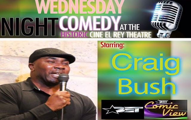 Craig Bush Headlines Wednesday Night Comedy at Cine El Rey