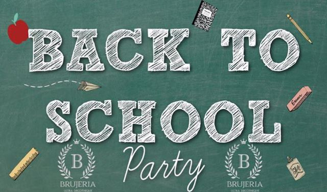 BACK TO SCHOOL PARTY at Brujeria Ultra