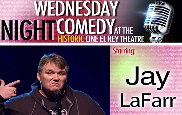 Jay LaFarr Headlines Wednesday Night Comedy at Cine El Rey