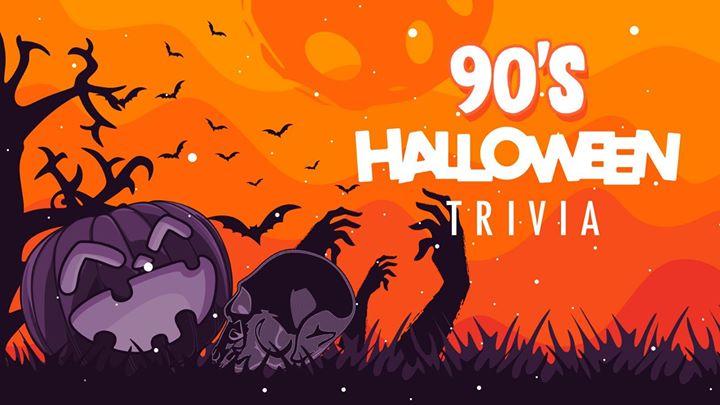 90's Halloween Theme Trivia Night!