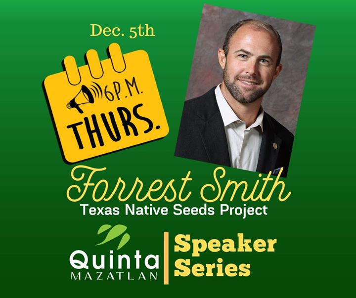 Forrest Smith presents: Texas Native Seeds Program