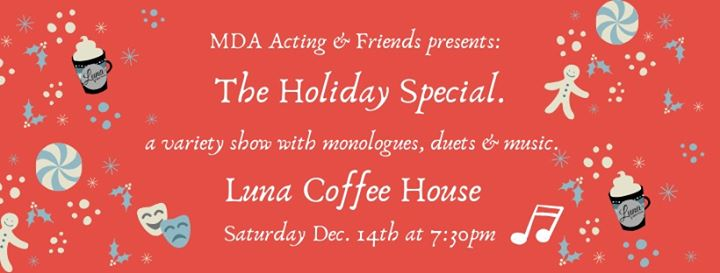 Holiday Special: Variety Show by MDA Acting & Friends